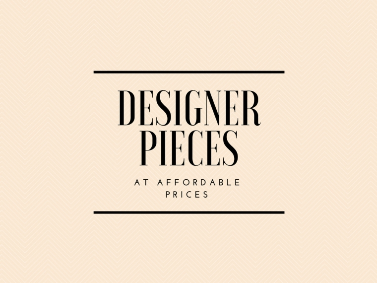 DESIGNER PIECES